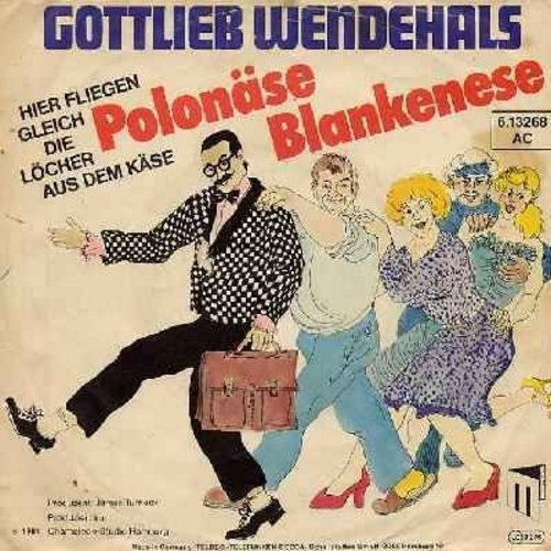 Wendehals, Gottlieb - Polonaise Blankenese/Du hast Geburtstag (German Party Favorite - Conga-Style! German pressing with picture sleeve) - EX8/VG7 - 45 rpm Records