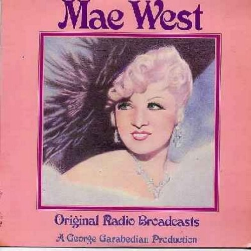West, Mae - Mae West - Original Radio Broadcasts: Rare recordings of the saucy 1937 broadcast -Adam & Eve- with Don Ameche, the -Frankie & Johnny- sequence from the Rudy Vallee Show as well as guest appearances on the 1971 & 1972 AFN Christmas Shows. Mae