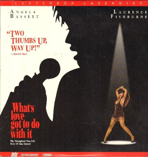 What's Love Got To Do With It? - What's Love Got To Do With It? - LASER DISC version of the film telling The Tina Turner Story (This is a LASER DISC, NOT any other kind of media!) - NM9/NM9 - LaserDiscs