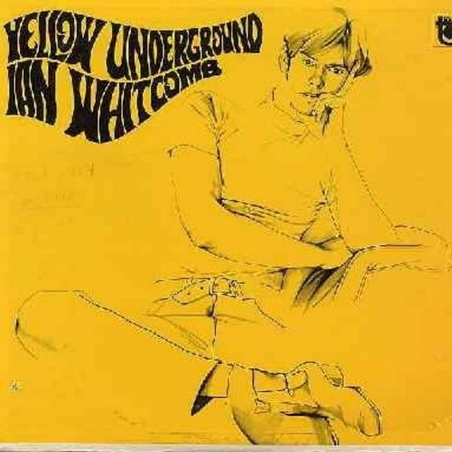 Whitcomb, Ian - Yellow Underground: Lucky Jim, Luscious Slices, Memories Of An Old Soldier, Sadie Salome (Vinyl MONO LP record) - NM9/EX8 - LP Records