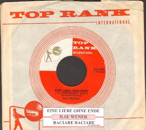 Werner, Ilse - Bacaire Baciare (Kissing Kissing)/Eine Liebe ohne Ende (Loving Is A Way Of Living) (US Pressing, sung in German, with juke box label and vintage Top Rank company sleeve) - NM9/ - 45 rpm Records