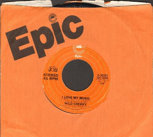 Wild Cherry - I Love My Music/Don't Stop, Get Off (with Epic company sleeve) - NM9/ - 45 rpm Records
