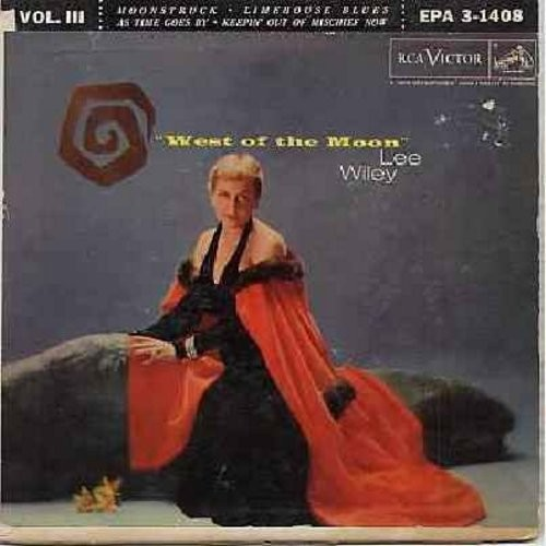 Wiley, Lee - West Of The Moon Vol. 3: Moonstruck/Limehouse Blues/As Time Goes By/Keepin' Out Of Mischief Now (Vinyl EP record with picture cover) - EX8/G5 - 45 rpm Records