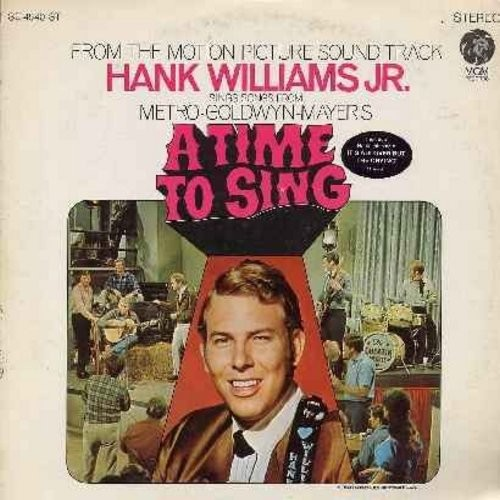 Williams, Hank Jr, Shelley Fabares, Ed Begley - A Time To Sing - Motion Picture Sound Track featuring Hank Williams Jr.'s hit single -It's All Over But The Crying- as well as 2 songs by Shelley Fabares (Vinyl STEREO LP record) - NM9/EX8 - LP Records