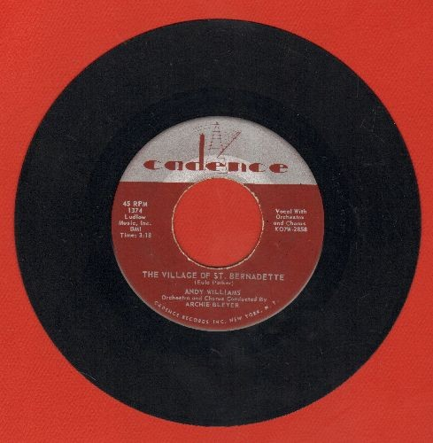 Williams, Andy - The Village Of St. Bernadette/I'm So Lonesome I Could Cry - EX8/ - 45 rpm Records