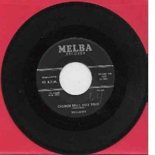 Willows - Church Bells May Ring/Baby Tell Me (wol) - VG7/ - 45 rpm Records