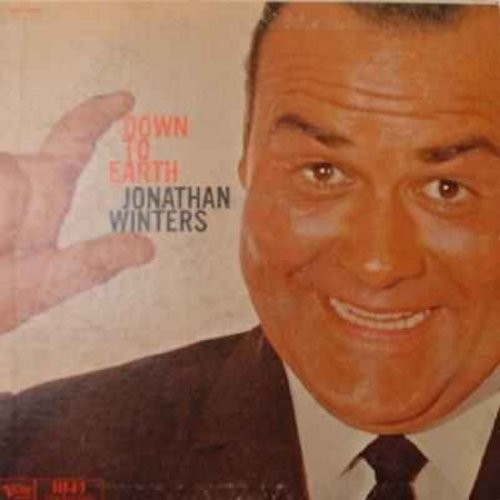 Winters, Jonathan - Down To Earth - More nutty facts according to life's guide-book (by Jonathan Winters) - hilarious comedy routines on this original vinyl LP record include Horror Movies, The Amateur Show, Comercials, and The Prison Scene - 1960s Comedy
