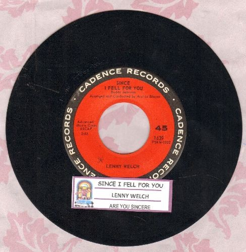 Welch, Lenny - Since I Fell For You/Are You Sincere (with juke box label) - NM9/ - 45 rpm Records