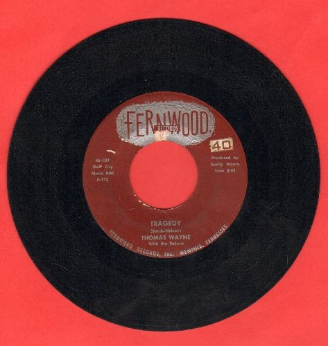 Wayne, Thomas - Tragedy/Saturday Date - EX8/ - 45 rpm Records