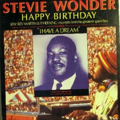 Wonder, Stevie - Happy Birthday (5:57 minutes Extended Mix)/I Have A Dream (5:30)/Drum Major Instinct Sermon (5:10)/Dr. King's Desired Eulogy (3:03)I've Been To The Mountain Top (3:00) - RARE 12 inch vinyl Maxi Single with picture cover - M10/VG7 - Maxi S