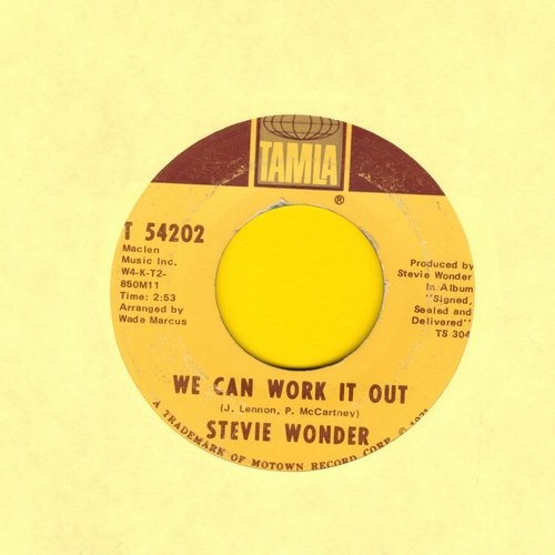 Wonder, Stevie - We Can Work It Out/Never Dreamed You'd Leave In Summer  - EX8/ - 45 rpm Records