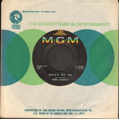 Wooley, Sheb - That's My Pa/Meet Mr. Lonely (with MGM company sleeve) - EX8/ - 45 rpm Records