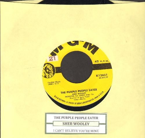 Wooley, Sheb - The Purple People Eater/I Can't Believe You're Mine (yellow label first issue with juke box label) - EX8/ - 45 rpm Records