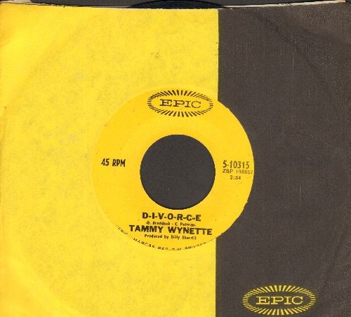 Wynette, Tammy - D-I-V-O-R-C-E/Don't Make Me Now (with Epic company sleeve) - VG7/ - 45 rpm Records