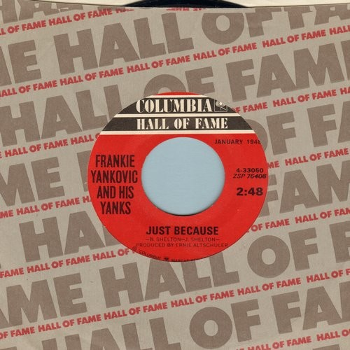Yankovic, Frankie & His Yanks - Just Because/Blue Skirt Waltz (re-issue) - VG7/ - 45 rpm Records