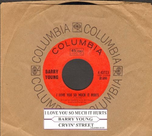 Young, Barry - I Love You So Much It Hurts/Cryin' Street (RARE vintage Country 2-sider with Columbia company sleeve and juke box label) - NM9/ - 45 rpm Records