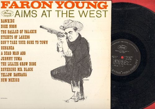 Young, Faron - Faron Young Aims At The West: Rawhide, High Noon, Bonanza, The Ballad Of Paladin, Streets Of Laredo (vinyl MONO LP record) - VG7/NM9 - LP Records